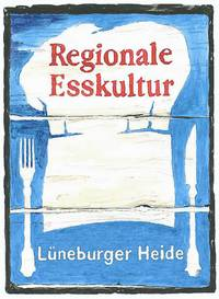 regionale Esskultur Lüneburg Wendland